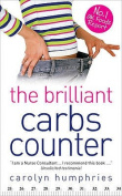 The Brilliant Carbs Counter. Carolyn Humphries