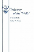 "Trelawny of the ""Wells"""