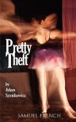 Pretty Theft