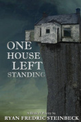 One House Left Standing