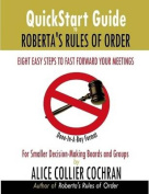 QuickStart Guide to Roberta's Rules of Order
