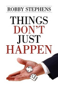 Things Don't Just Happen