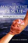 The Magnificent Rescue