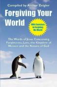 Forgiving Your World