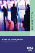 Achieving ISO/IEC 20000 - Capacity Management