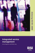 Achieving ISO/IEC 20000 - Integrated Service Management