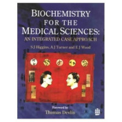 Biochemistry for the Medical Sciences