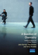A Question of Chemistry