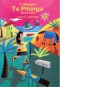 Te Whanake 2: Te Pihinga