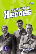 World War II Heroes and Heroines