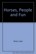 Horses, People and Fun