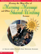 Getting the Most Out of Morning Message and Other Shared Writing Lessons