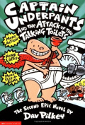 Captain Underpants #2 Attack of the Talking Toilets by Dav Pilkey