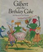 Gilbert and the Birthday Cake