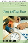 Stress and Your Heart