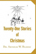 Twenty-one Stories of Christmas