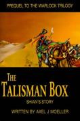 The Talisman Box