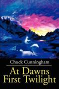 At Dawns First Twilight