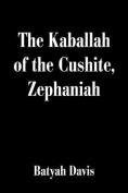 The Kaballah of the Cushite, Zephaniah
