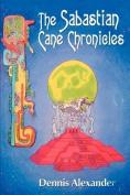The Sabastian Cane Chronicles