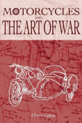 Motorcycles and the Art of War