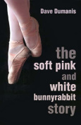 The Soft Pink and White Bunnyrabbit Story
