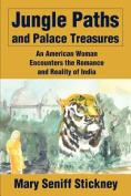 Jungle Paths and Palace Treasures