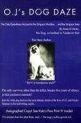 O.J.'s Dog Daze
