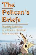 The Pelican's Briefs