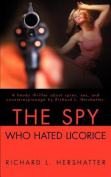 The Spy Who Hated Licorice