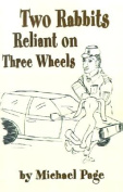 Two Rabbits Reliant on Three Wheels