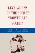 Revelations of the Secret Storyteller Society