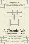 A Chronic Pain Management Manual