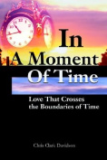 In a Moment of Time