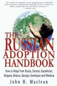 The Russian Adoption Handbook