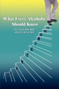 What Every Alcoholic Should Know
