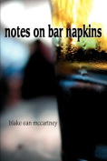 Notes on Bar Napkins
