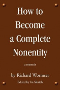 How to Become a Complete Nonentity