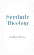Semiotic Theology