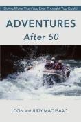 Adventures After 50