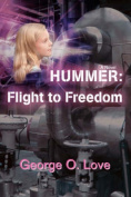 Hummer: Flight to Freedom