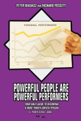 Powerful People Are Powerful Performers