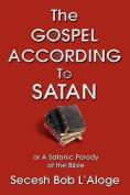 The Gospel According to Satan