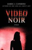 Video Noir