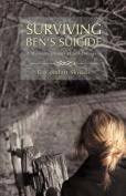 Surviving Ben's Suicide