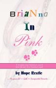 Brianna In Pink
