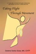 Taking Flight Through Movement