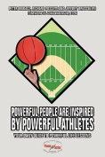 Powerful People Are Inspired by Powerful Athletes