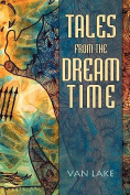 Tales from the Dreamtime
