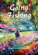 Going Fishing:and Other Stories